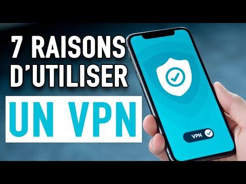 Pourquoi utiliser un VPN ? Les 7 principales utilisations.