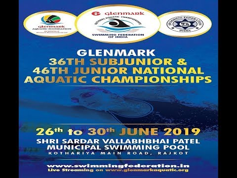 36th SUBJUNIOR & 46th JUNIOR NATIONAL AQUATIC CHAMPIONSHIPS 2019 RAJKOT