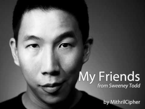 My Friends (Sweeney Todd) Karaoke / Male Part Only