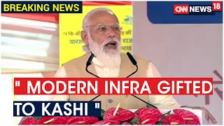 Commuting Between Kashi And Prayagraj Will Be Easier With The New Highway Says PM Modi
