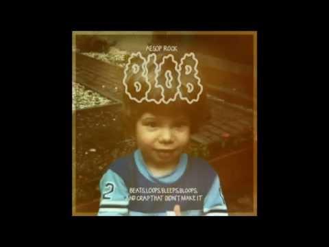 Aesop Rock - The Blob Beat Number 3 Long Version HQ