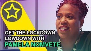 Interview with Pamela Nomvete - Lockdown Mzansi Magic - DStv