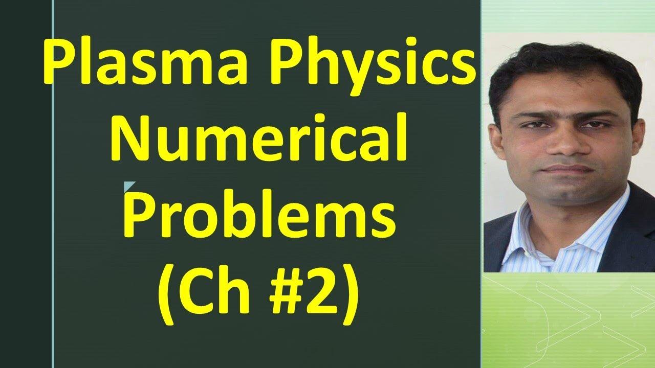 Numerical problem of Plasma Physics ( Chapter # 2)