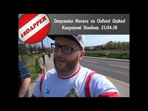 Doncaster vs Oxford Vlog 21.04.18