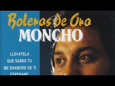 Moncho - Boleros de Oro