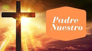 El padre nuestro oración poderosa Con Letra  y Hablado Oración Universal