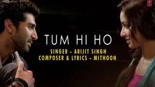Arijit singh - Tum hi ho ( Lyrics )