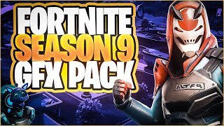 FORTNITE 9 SEASON GFX PACK 4K RENDERS FREE DOWNLOAD !!! BY DEPOOX