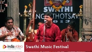 Carnatic music -- Vocal by O.S. Arun, Swathi Music Festival, 2013 | India Video