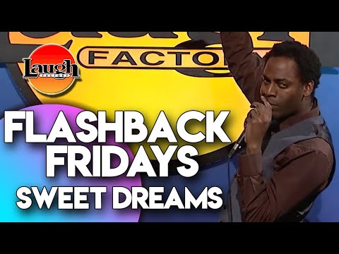 Flashback Fridays | Sweet Dreams | Laugh Factory Stand Up Comedy