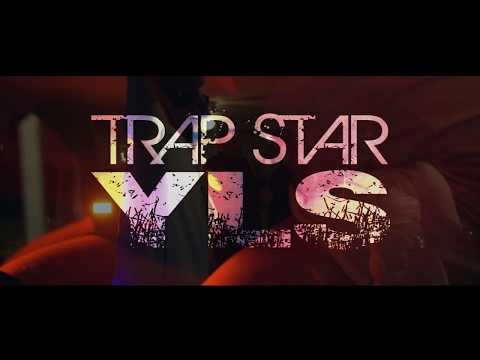 YLS-TRAP STAR music vidéo (directed by Dino César)