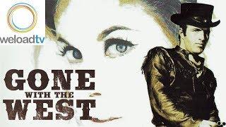 Gone With The West (Western Ganze Western Filme Auf Deutsch)