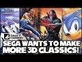 SEGA Wants to Make More 3D Classics for Nintendo 3DS!