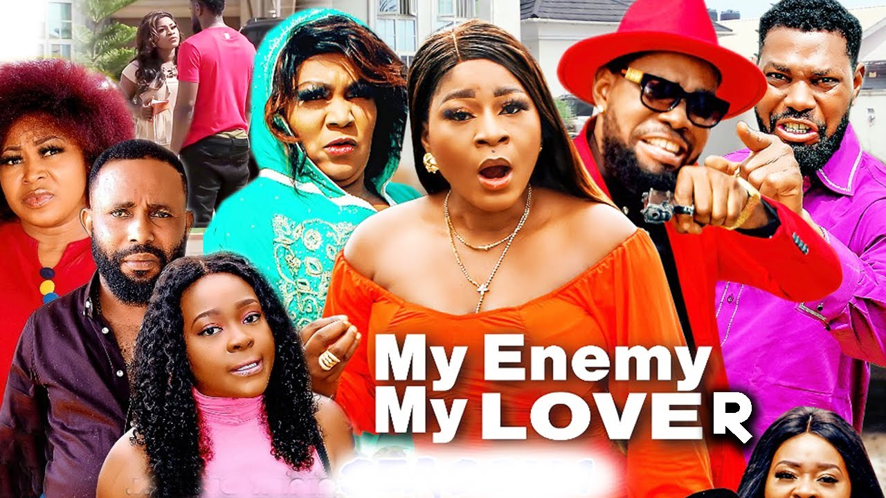 Download MY ENEMY MY LOVE 11-15 Finale Full Movie(Trending New Movie)DestinyEtico 2021 Latest Nigerian  Movie