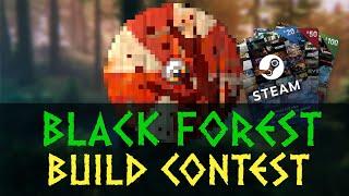 Black Forest Build Contest Announcement!