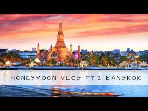 Must watch Honeymoon Vlog | Bangkok Thailand