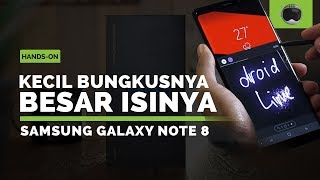 Samsung Galaxy Note 8 Hands-on + Unboxing Indonesia (Versi Retail)