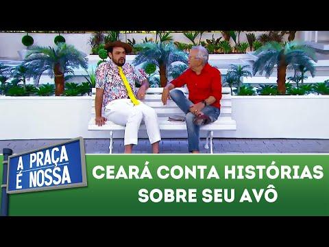 Ceará conta histórias sobre seu avô | A Praça É Nossa (14/03/19)