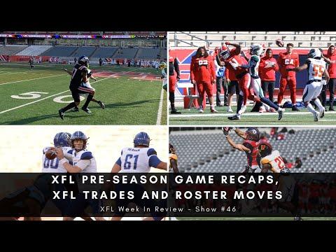 46 Xfl Pre Season Game Recaps Xfl Trades And Roster Moves