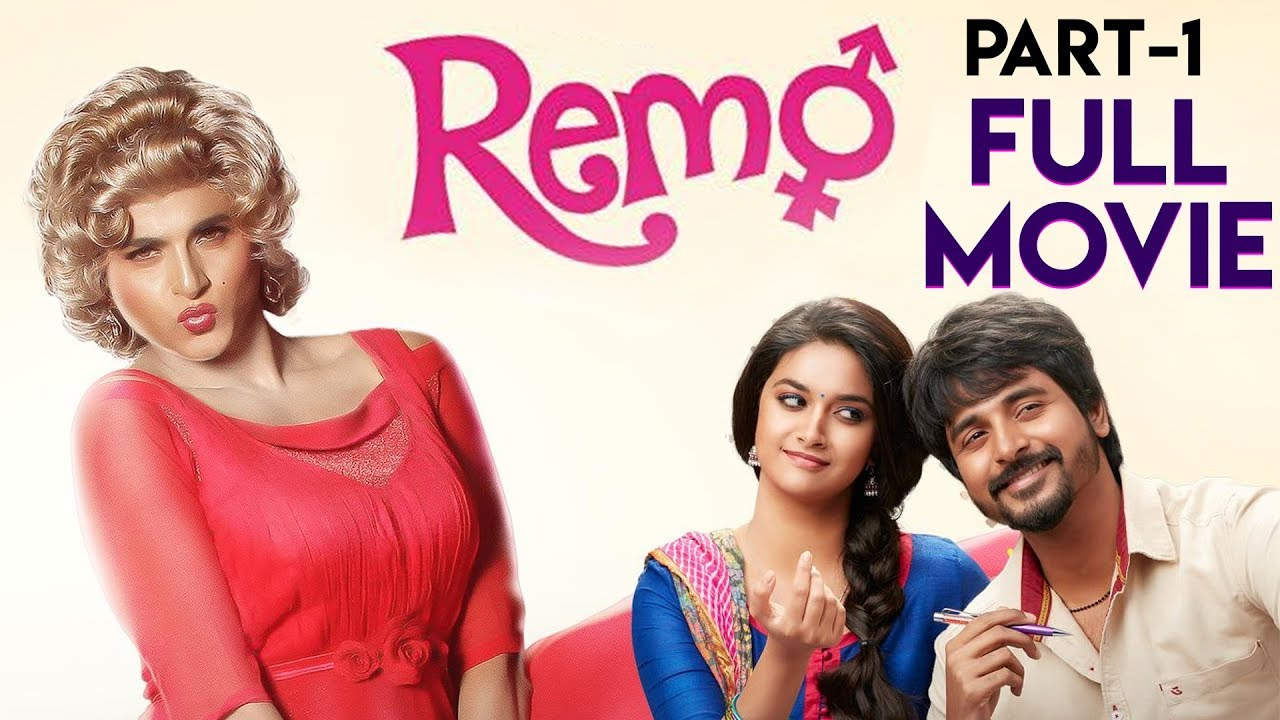 Download Remo Movie (Part 1) | Sivakarthikeyan | Keerthy Suresh | Anirudh Ravichander