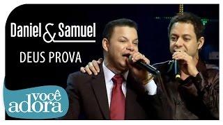 Daniel & Samuel - Deus Prova (Ao Vivo em Goiânia - A História Continua) [Vídeo Oficial]