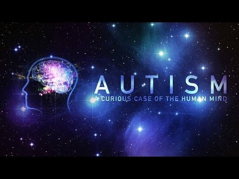 Autism: A Curious Case of the Human Mind 2017 Documentary Movie Online HD