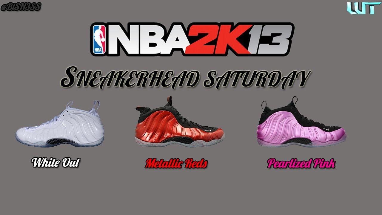 371fef07a59 NBA 2K13 SneakerHead Saturday (Foamposites) -