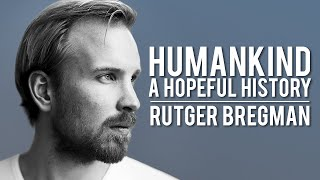 Humankind: Are We Good Or Evil? | Rutger Bregman | Modern Wisdom Podcast #181