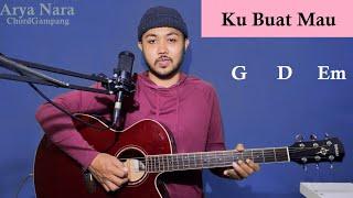 Chord Gampang (Ku Buat Mau - CJR) Arya Nara (Tutorial Gitar) Pemula