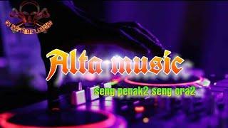 Alta is the best 2020//remix lampung terbaru