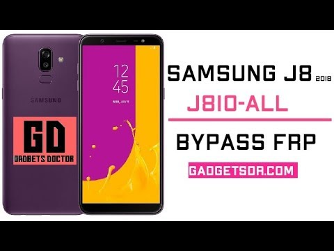 Bypass FRP Google Account Samsung Galaxy j8 2018 (SM-J810) -All (Android  8 0)