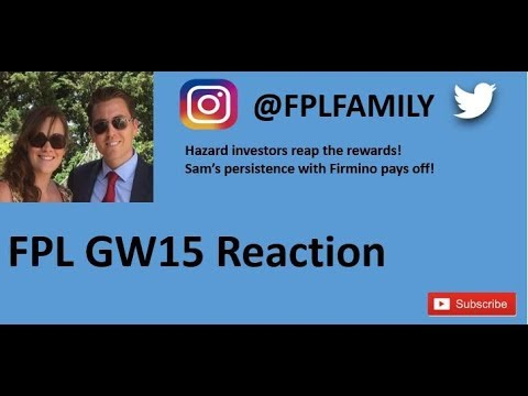 Episode24 - FPL GW15 Reaction - Hazard Investors Reap the Re
