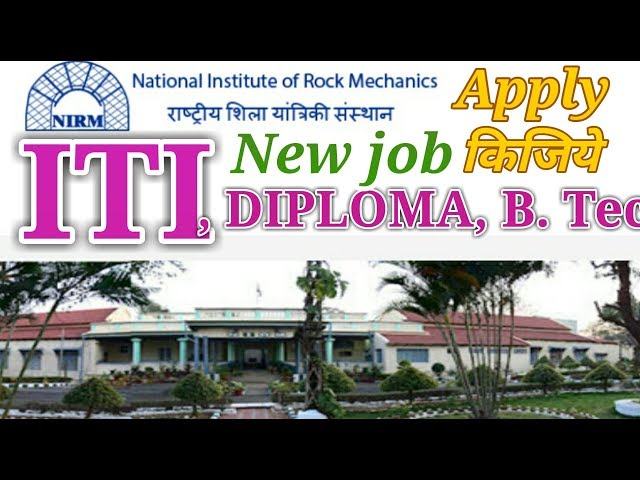 ITI, DIPLOMA, B. Tec, Apply now. Government job IN NIRM.