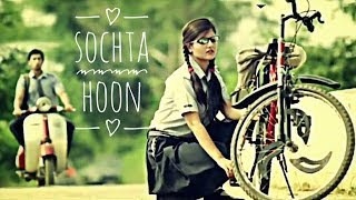 Sochta Hoon Ki Woh Kitne Masoom The   College Heartbroken Love Story