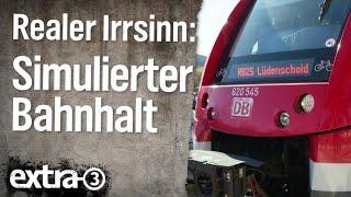 Realer Irrsinn: Simulierter Bahnhalt in Vilkerath