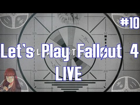 Let's Play (Modded) Fallout 4 Live #10 (Livestream 5/6/17)