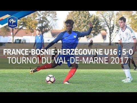 U16, Tournoi du Val de Marne 2017 : France-Bosnie-Herzégovine (5-0), le résumé I FFF 2017