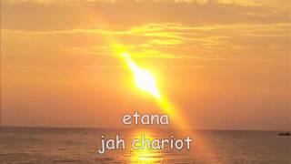 etana jah chariot