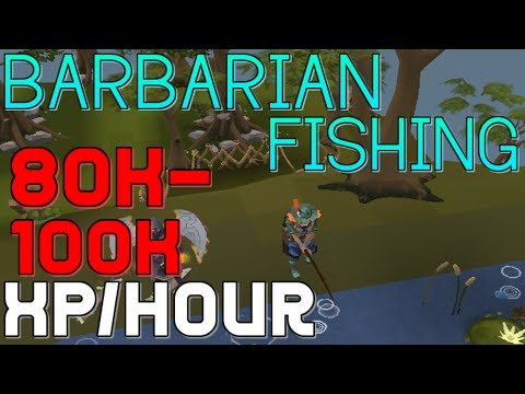 Barbarian Fishing Guide: 80-100K XP/Hour [Runescape 2014]