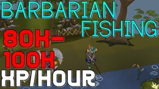 Barbarian Fishing Guide: 80-100K XP/Hour [Runescape 2014]