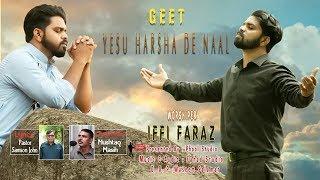 New Masihi Geet  Yesu Harsha De Naal 2019