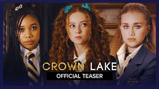 CROWN LAKE | Official Teaser
