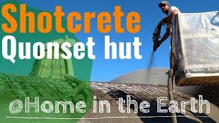 30.1 Rebar and Shotcrete over the Quonset Hut