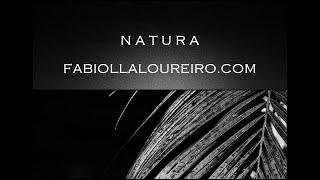 N A T U R A - © FABIOLLA LOUREIRO