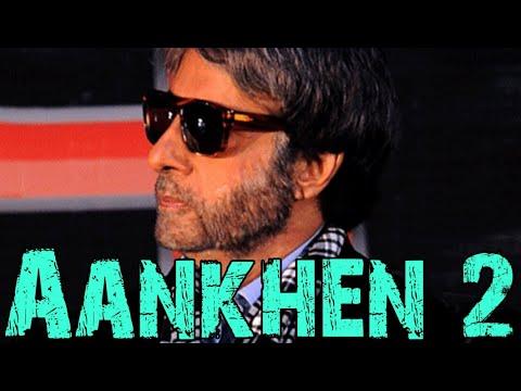 Aankhen 2 Movie 2016 Amitabh Bachchan, Arshad Warsi | Ileana | Announcement Full Event Uncut Video