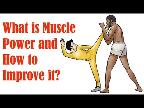 5. What is Muscle Power and How to Develop it