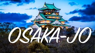 Travel and Photography: Photographing the Osaka Castle in Japan!