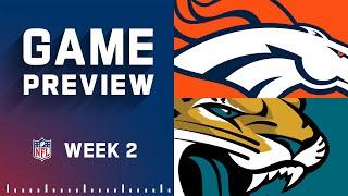Denver Broncos vs. Jacksonville Jaguars   Week 2 NFL Game Preview