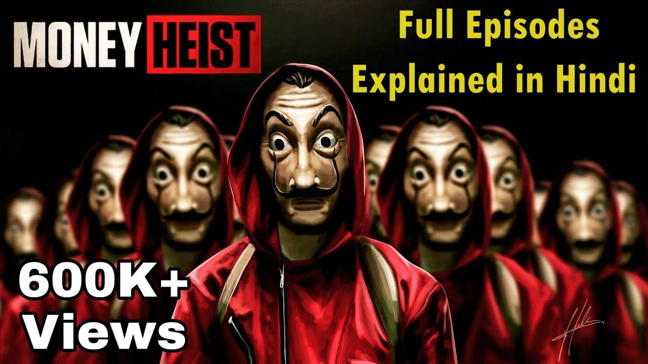 Download Money Heist Season 1 Explained in Hindi   Lacasa De Papel  Season 1 Explained Hindi Detailed