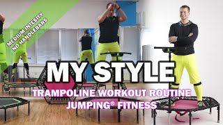 MyStyle - Jumping® Fitness [MEDIUM INTENSITY]